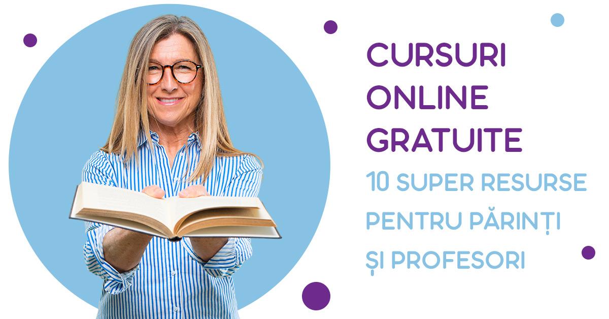 Cursuri online gratuite - 10 super resurse pentru părinți și profesori