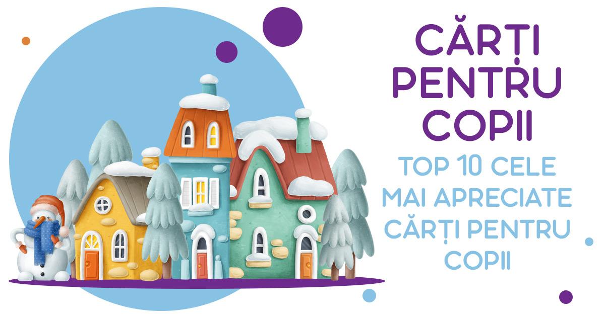 Carti de povesti pentru copii - top 10 carti