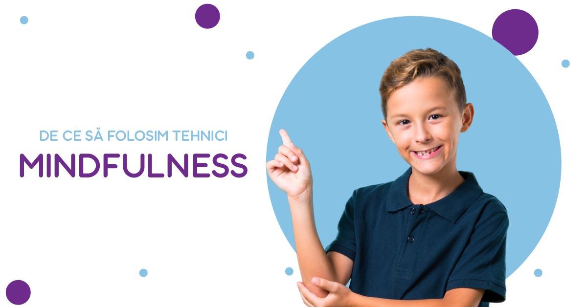 De ce să folosim tehnici mindfulness pentru copii