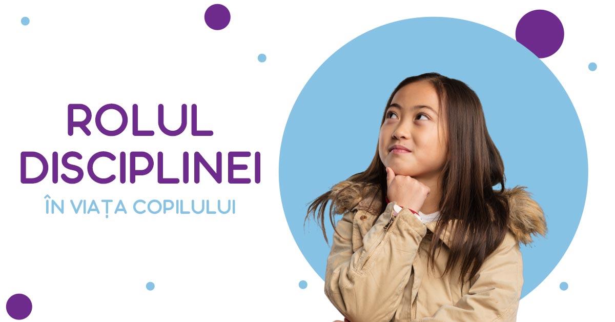rolul disciplinei în viața copilului